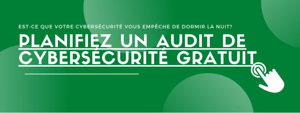 Planifiez un audit de cybersécurité gratuit